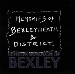 PHBOS_2_903 Title slide for 'Memories of Bexleyheath and District' c1920