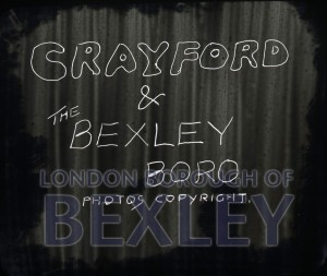 PHBOS_2_906 Title slide for 'Crayford and Bexley' c1920