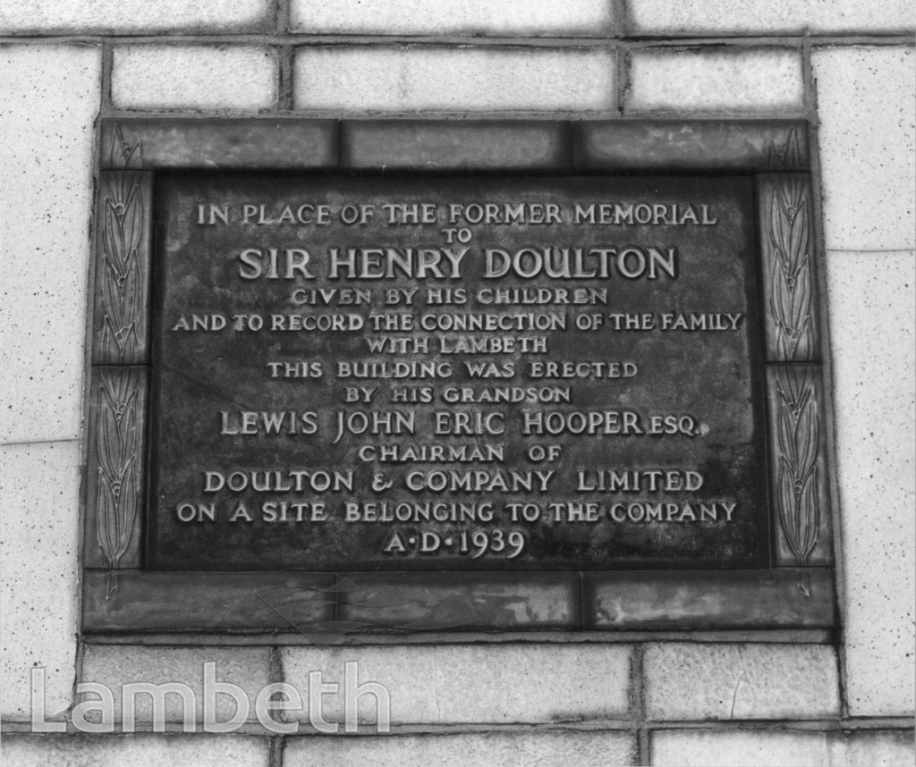 PLAQUE TO SIR HENRY DOULTON, DOULTON HOUSE, LAMBETH