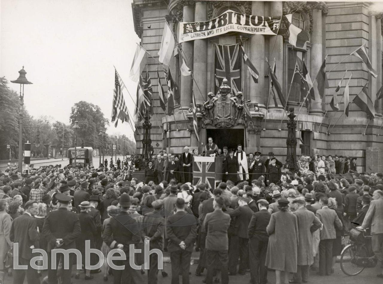V.E. DAY, LAMBETH TOWN HALL, CENTRAL BRIXTON : WORLD WAR II