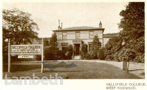 VALLIFIELD COLLEGE, NORWOOD ROAD, WEST NORWOOD