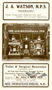 J.A.WATSON, CHEMIST, NORWOOD ROAD, TULSE HILL: ADVERTISEMENT