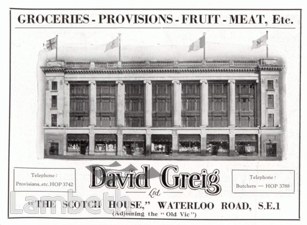 DAVID GREIG, WATERLOO ROAD, WATERLOO: ADVERTISEMENT