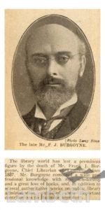 FRANK J. BURGOYNE, CHIEF LIBRARIAN, LAMBETH