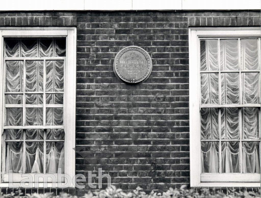 WILLIAM BLAKE'S HOUSE, HERCULES ROAD, LAMBETH