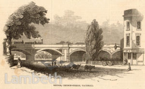 RAILWAY BRIDGE, CHURCH STREET, LAMBETH