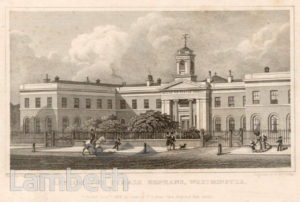 FEMALE ORPHANAGE , WESTMINSTER BRIDGE ROAD, LAMBETH