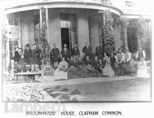 BROOMWOOD HOUSE, CLAPHAM COMMON WEST SIDE, CLAPHAM