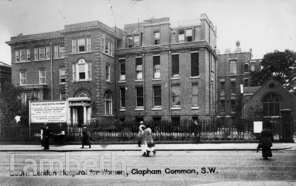 SOUTH LONDON HOSPITAL, CLAPHAM COMMON SOUTH SIDE