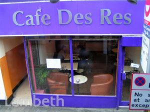 CAFE DES RES, THE PAVEMENT, CLAPHAM