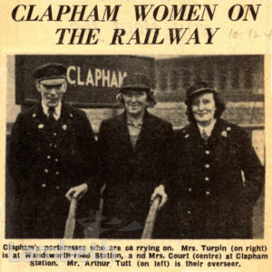 CLAPHAM WOMEN WORKING ON THE RAILWAY: WORLD WAR II