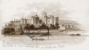 LAMBETH PALACE FROM WESTMINSTER BRIDGE