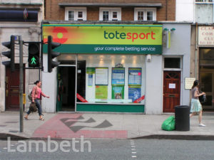 BETTING SHOP, CLAPHAM HIGH STREET, CLAPHAM