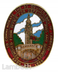 LAMBETH COUNCILLORS' PROTEST BADGE