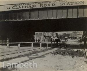 RAILWAY BRIDGE, CLAPHAM HIGH STREET