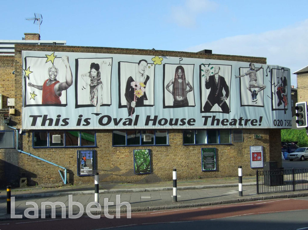 OVAL HOUSE THEATRE, OVAL, KENNINGTON