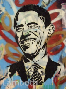BARACK OBAMA GRAFFITI, LEAKE STREET, WATERLOO