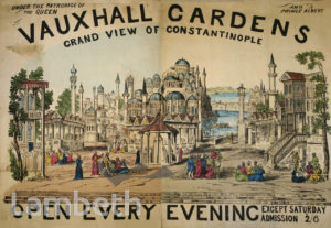 CONSTANTINOPLE POSTER, VAUXHALL GARDENS