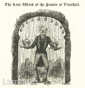 CARTOON: LAST WEEK OF THE SEASON, VAUXHALL GARDENS