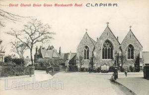 CHRIST CHURCH, UNION GROVE, WANDSWORTH  ROAD, CLAPHAM