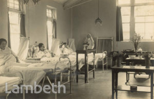 LAMBETH MATERNITY HOME WARD, HANNEN ROAD, WEST NORWOOD