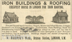 ADVERT: IRON BUILDINGS, W. HARBROW'S WORKS, BRIXTON STATION