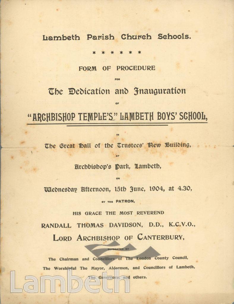 DEDICATION OF ARCHBISHOP TEMPLE'S SCHOOL, LAMBETH ROAD