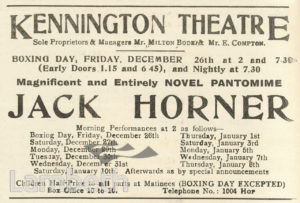JACK HORNER ADVERT, KENNINGTON THEATRE, KENNINGTON PARK ROAD