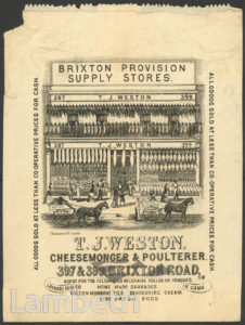 T.J.WESTON, CHEESEMONGER & POULTERER, BRIXTON ROAD