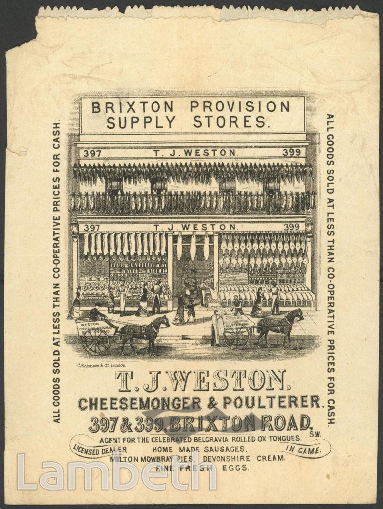 T.J.WESTON, CHEESEMONGER & POULTERER, BRIXTON ROAD