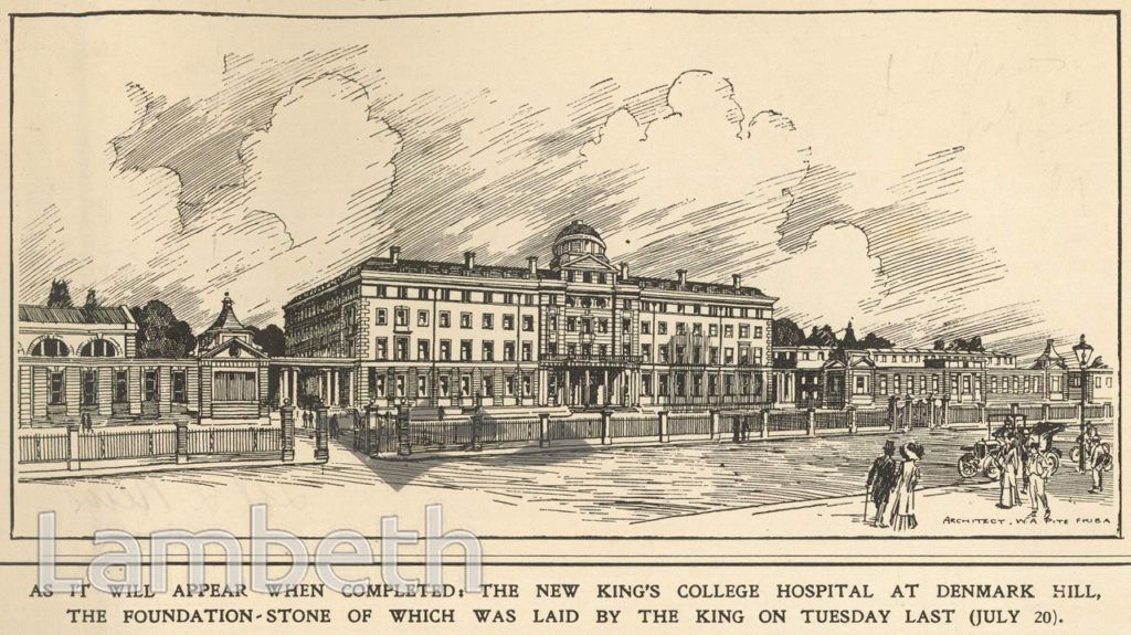 KING'S COLLEGE HOSPITAL, DENMARK HILL, CAMBERWELL